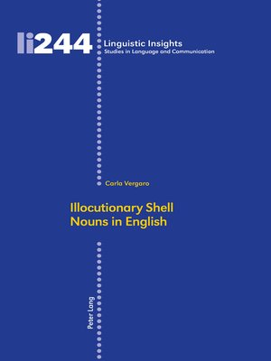 cover image of Illocutionary Shell Nouns in English