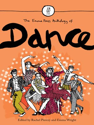 cover image of The Emma Press Anthology of Dance