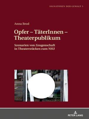 cover image of Opfer  TaeterInnen  Theaterpublikum