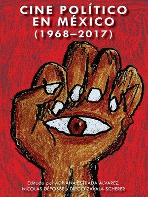 cover image of Cine político en México (1968-2017)