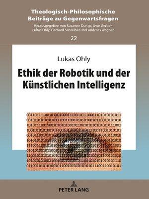 cover image of Ethik der Robotik und der Kuenstlichen Intelligenz