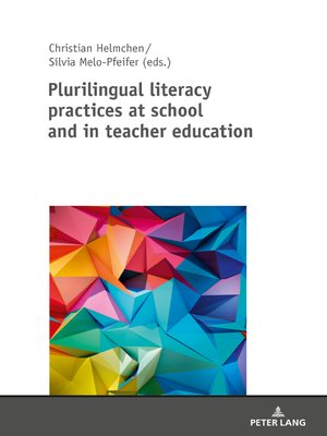 cover image of Plurilingual literacy practices at school and in teacher education