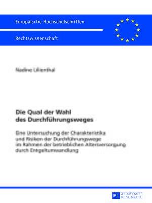 cover image of Die Qual der Wahl des Durchfuehrungsweges