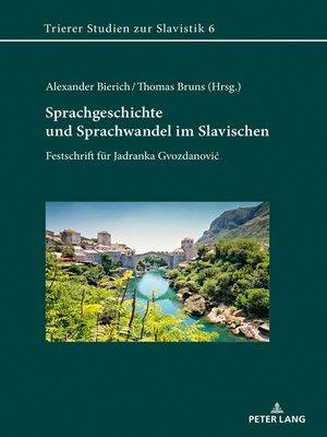 cover image of Sprachgeschichte und Sprachwandel im Slavischen