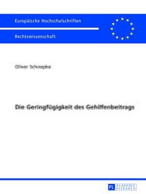 cover image of Die Geringfuegigkeit des Gehilfenbeitrags