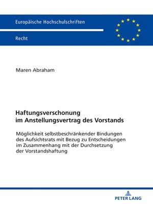 cover image of Haftungsverschonung im Anstellungsvertrag des Vorstands