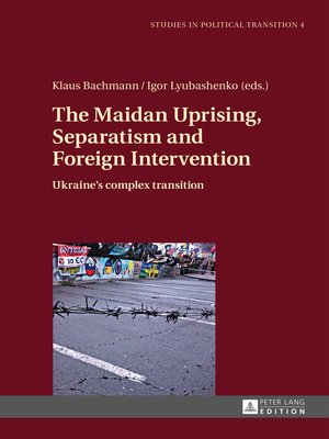 cover image of The Maidan Uprising, Separatism and Foreign Intervention
