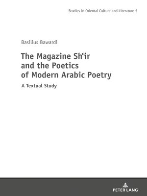 cover image of The Magazine Shir and the Poetics of Modern Arabic Poetry