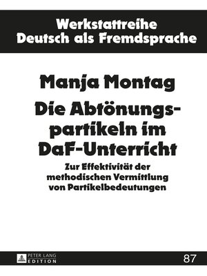 cover image of Die Abtoenungspartikeln im DaF-Unterricht