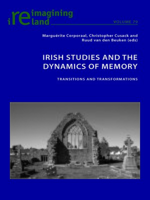 cover image of Irish Studies and the Dynamics of Memory