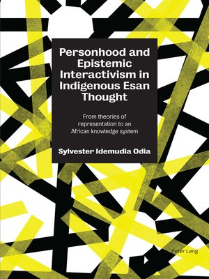 cover image of Personhood and Epistemic Interactivism in Indigenous Esan Thought