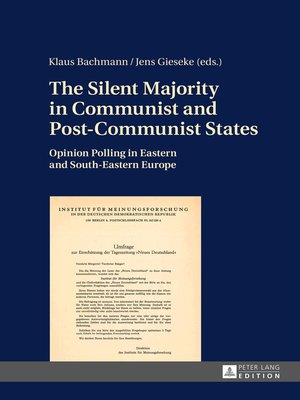 cover image of The Silent Majority in Communist and Post-Communist States