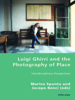 cover image of Luigi Ghirri and the Photography of Place
