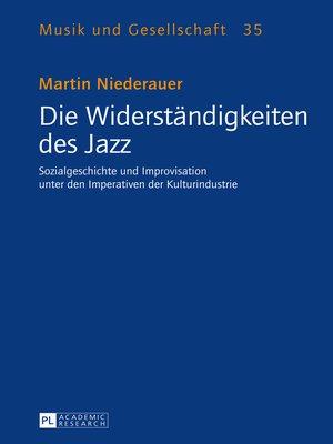 cover image of Die Widerstaendigkeiten des Jazz