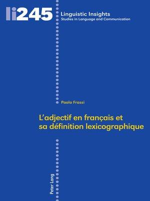 cover image of Ladjectif en français et sa définition lexicographique