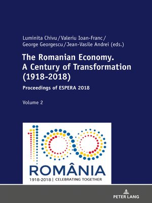 cover image of The Romanian Economy. a Century of Transformation (1918-2018)