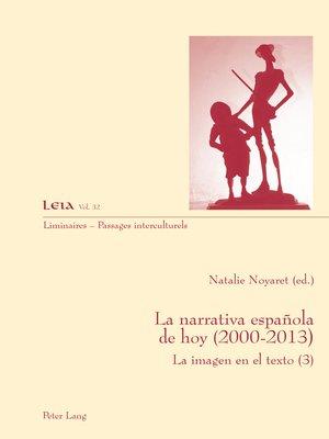 cover image of La narrativa española de hoy (2000-2013)