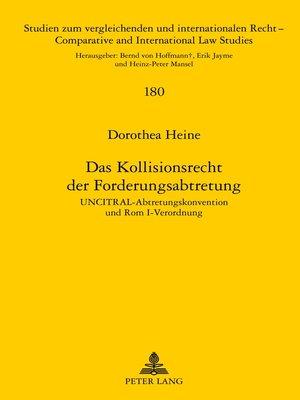 cover image of Das Kollisionsrecht der Forderungsabtretung