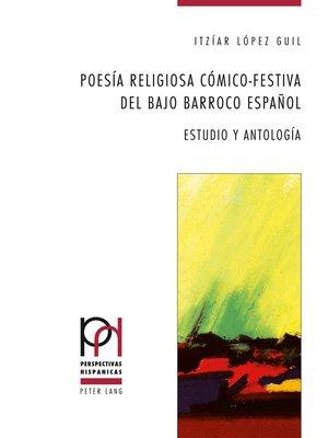 cover image of Poesía religiosa cómico-festiva del bajo Barroco español