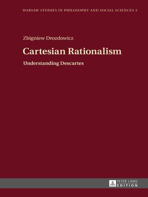 cover image of Cartesian Rationalism