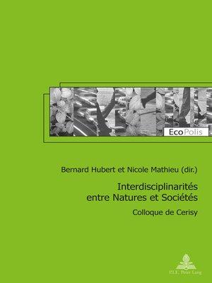 cover image of Interdisciplinarités entre Natures et Sociétés