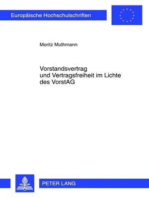 cover image of Vorstandsvertrag und Vertragsfreiheit im Lichte des VorstAG
