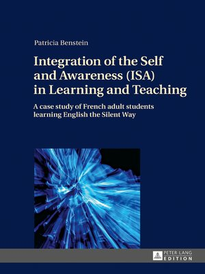cover image of Integration of the Self and Awareness (ISA) in Learning and Teaching