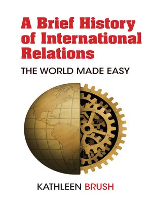 cover image of A Brief History of International Relations