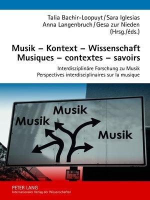 cover image of Musik  Kontext  Wissenschaft- Musiques  contextes  savoirs