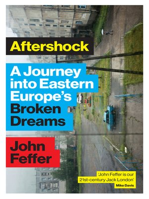 Aftershock By John Feffer Overdrive Rakuten Overdrive Ebooks