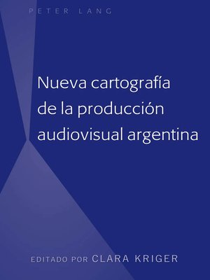 cover image of Nueva cartografía de la producción audiovisual argentina