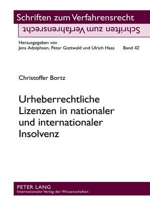 cover image of Urheberrechtliche Lizenzen in nationaler und internationaler Insolvenz