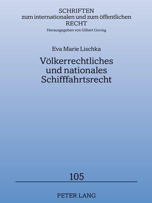 cover image of Voelkerrechtliches und nationales Schifffahrtsrecht