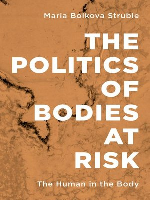 cover image of The Politics of Bodies at Risk