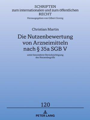 cover image of Die Nutzenbewertung von Arzneimitteln nach § 35a SGB V