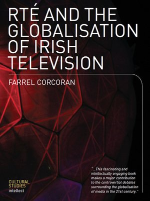 cover image of RTÉ and the Globalisation of Irish Television
