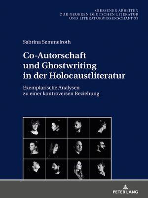 cover image of Co-Autorschaft und Ghostwriting in der Holocaustliteratur