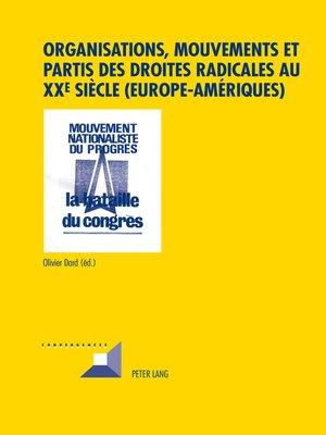 cover image of Organisations, mouvements et partis des droites radicales au XXe siècle (EuropeAmériques)