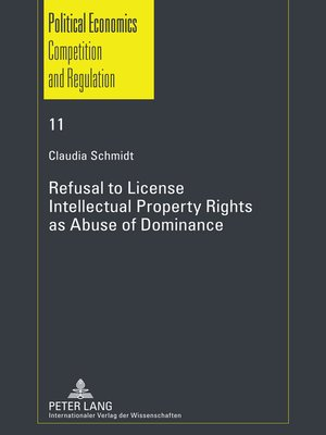 cover image of Refusal to License- Intellectual Property Rights as Abuse of Dominance