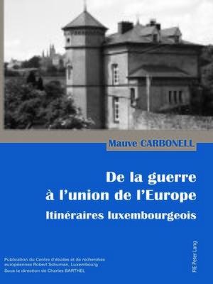cover image of De la guerre à lunion de lEurope
