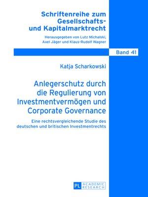 cover image of Anlegerschutz durch die Regulierung von Investmentvermoegen und Corporate Governance
