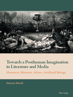 cover image of Towards a Posthuman Imagination in Literature and Media