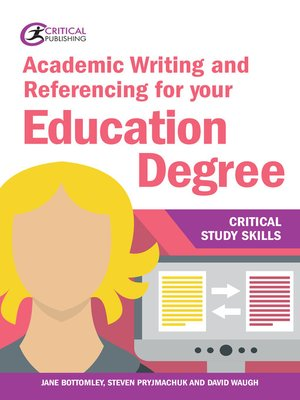 cover image of Academic Writing and Referencing for your Education Degree