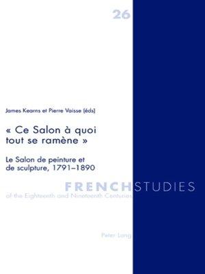 cover image of « Ce Salon à quoi tout se ramène »