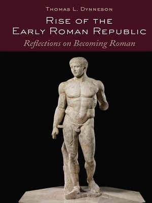 cover image of Rise of the Early Roman Republic