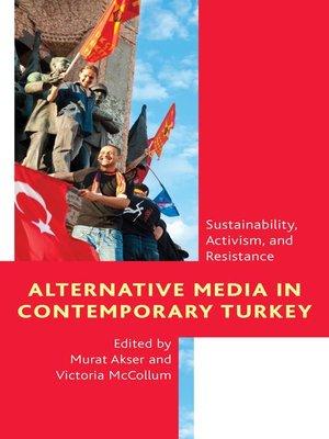 cover image of Alternative Media in Contemporary Turkey