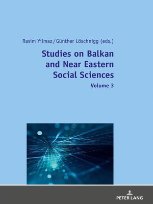 cover image of Studies on Balkan and Near Eastern Social Sciences  Volume 3