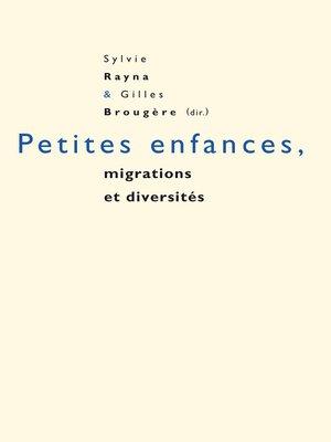 cover image of Petites enfances, migrations et diversités