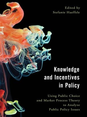 cover image of Knowledge and Incentives in Policy