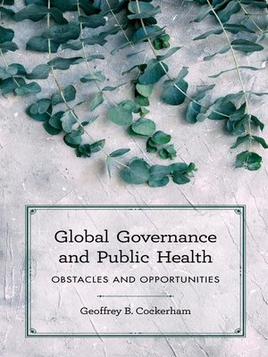 cover image of Global Governance and Public Health